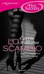 Lo scambio (Romanzi Hot Secrets) (Italian Edition) - Carrie Williams