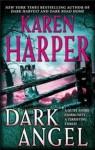 Dark Angel - Karen Harper