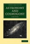 Astronomy and Cosmogony - James Hopwood Jeans