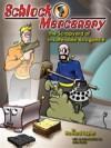 Schlock Mercenary: The Scrapyard of Insufferable Arrogance - Howard Tayler, Sandra Tayler