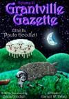 Grantville Gazette Volume 21 - Eric Flint, Paula Goodlett, Garrett W. Vance