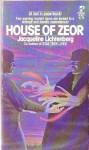House Of Zeor - Jacqueline Lichtenberg