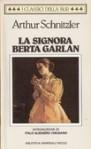 La signora Berta Garlan - Arthur Schnitzler, Italo Alighiero Chiusano, Lydia Magliano