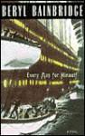 Every Man for Himself - Beryl Bainbridge