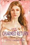 The Charmed Return - Allan Frewin Jones, Allan Frewin Jones