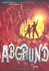 Abgrund (Tunnel, #2) - Roderick Gordon, Brian Williams, Franca Fritz, Heinrich Koop