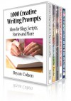 1,000 Creative Writing Prompts Box Set: Five Books, 5,000 Prompts to Beat Writer's Block - Bryan Cohen, Jeremiah Jones