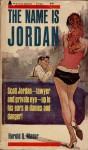 The Name Is Jordan - Harold Q. Masur