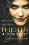 The Thirteen - Susie Moloney