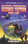 Najlepsze opowiadania Science Fiction roku 1996 Tom II - Gene Wolfe, Mike Resnick, Gregory Benford, John Kessel, James P. Blaylock, Bud Sparhawk, Maureen F. McHugh, Charles Sheffield, Cherry Wilder
