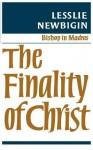 The Finality of Christ - Lesslie Newbigin