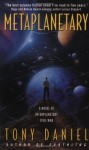 Metaplanetary - Tony Daniel