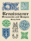 Renaissance Ornaments and Designs - Marty Noble