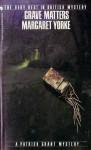 Grave Matters - Margaret Yorke