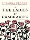 The Ladies of Grace Adieu and Other Stories (Jonathan Strange & Mr Norell, #2) - Susanna Clarke