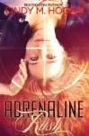 Adrenaline Rush - Cindy M. Hogan