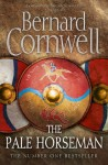 The Pale Horseman (The Warrior Chronicles) - Bernard Cornwell