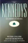 The Kennedys: An American Drama - Peter Collier, David Horowitz