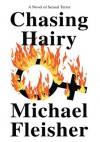 Chasing Hairy - Michael Fleisher