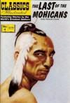 The Last of the Mohicans (Classics Illustrated, Volume 4) - William B. Jones Jr., James Fenimore Cooper, John Severin, Albert Lewis Kanter, Stephen Addeo