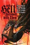 And Hell Followed With Them - Brian Keene, Brian Knight, Geoff Cooper, Tim Lebbon