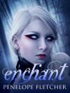 Enchant (Rae Wilder) - Penelope Fletcher