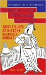 The Decline and Fall of Practically Everybody: Great Figures of History Hilariously Humbled - Will Cuppy, Fred Feldkamp, William Steig