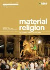 Material Religion, Vol. 5, No. 3: The Journal of Objects, Art and Belief - Birgit Meyer, David Morgan, Crispin Paine, S. Brent Plate