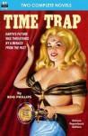 Time Trap & the Cosmic Destroyer - Rog Phillips, Alexander Blade