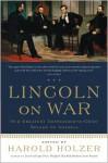 On War - Abraham Lincoln