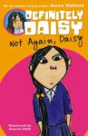 Not Again, Daisy - Jenny Oldfield