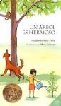 A Tree Is Nice (Spanish edition): Un arbol es hermoso - Janice May Udry, Marc Simont, María A. Fiol