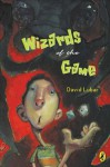 Wizards of the Game - David Lubar