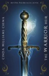 The Warrior Heir. by Cinda Williams Chima - Cinda Williams Chima