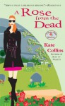 A Rose from the Dead - Kate Collins