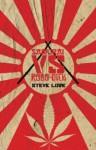 Samurai Vs. Robo-Dick - Steve Lowe