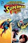 Superman: Phantom Zone - Steve Gerber, Gene Colan, Rick Vietch