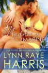Maddie's Marine: A (Very) Short Story - Lynn Raye Harris