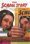 School Story - Andrew Clements