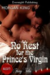 No Rest for the Prince's Virgin - Morgan King