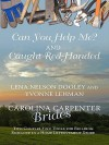 Can You Help Me? and Caught Red-Handed: Two Couples Find Tools for Building Romance in a Home Improvement Store - Lena Nelson Dooley, Yvonne Lehman