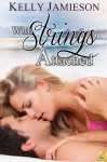 With Strings Attached (San Amaro Singles) - Kelly Jamieson