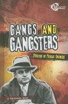 Gangs and Gangsters: Stories of Public Enemies - Christopher Forest, Gerardo Sandoval