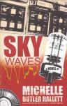 Sky Waves - Michelle Butler Hallett