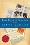 Last Days of Summer Updated Ed - Steve Kluger
