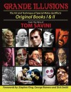 Grande Illusions: Books I & II - Tom Savini, George Romero, Stephen King