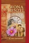 Czas tarantul - Iwona Menzel