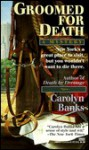 Groomed for Death (She Rides, He Doesn't Mystery, #2) - Carolyn Banks