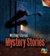 Mystery Stories: Writing Stories - Anita Ganeri