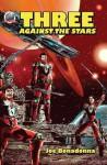 Three against the stars - Joe Bonadonna, Pedro Cruz